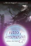 Retro Demonology by Jana Oliver