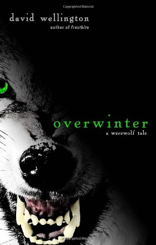 Overwinter by David Wellington